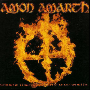 <i>Sorrow Throughout the Nine Worlds</i> 1996 EP by Amon Amarth