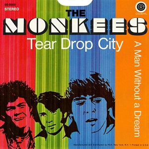 Tear Drop City 1969 single by The Monkees
