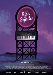 <i>The Rise of the Synths</i> 2019 documenatry film by Iván Castell