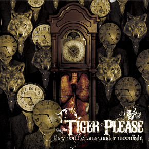 <i>They Dont Change Under Moonlight</i> 2009 studio album by Tiger Please