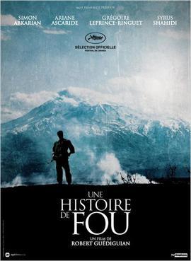 https://upload.wikimedia.org/wikipedia/en/3/32/Une_histoire_de_fou_poster.jpg