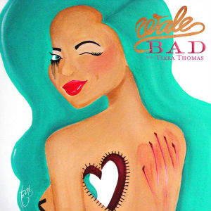 Wale featuring Tiara Thomas - Bad (studio acapella)