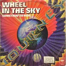 Wheel in the Sky 1978 single by Journey