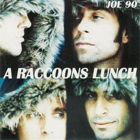<i>A Raccoons Lunch</i> 2000 studio album by Joe 90