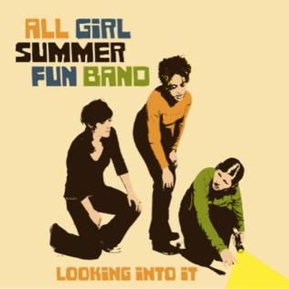 Songtext von All Girl Summer Fun Band - Looking …