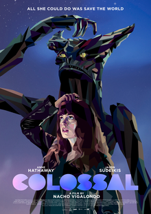 <i>Colossal</i> (film) 2016 film by Nacho Vigalondo