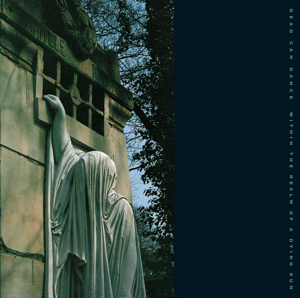 <i>Within the Realm of a Dying Sun</i> 1987 studio album by Dead Can Dance
