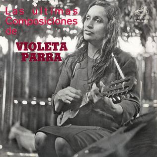 <i>Las últimas composiciones</i> 1966 studio album by Violeta Parra