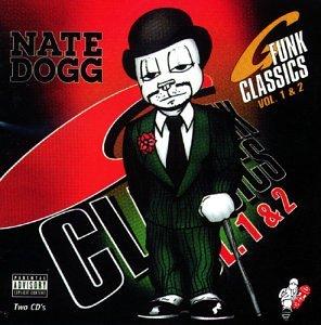 Nate Dogg - G-Funk Classics, Vol. 1 & 2