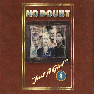Just a Girl 1995 single by No Doubt