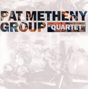 <i>Quartet</i> (Pat Metheny album) 1996 studio album by Pat Metheny Group