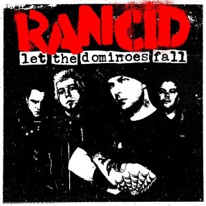 <i>Let the Dominoes Fall</i> 2009 studio album by Rancid