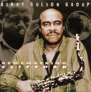 Image result for benny golson remembering clifford