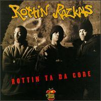 Rottin Razkals - Rottin Ta Da Core