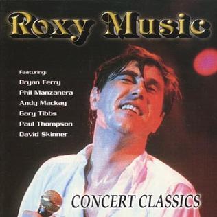 <i>Concert Classics</i> (Roxy Music album) 1998 live album by Roxy Music