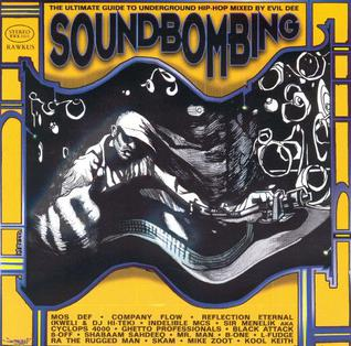 <i>Soundbombing</i> 1997 compilation album by Rawkus Records