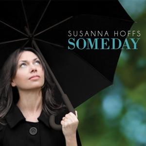 <i>Someday</i> (Susanna Hoffs album) 2012 studio album by Susanna Hoffs