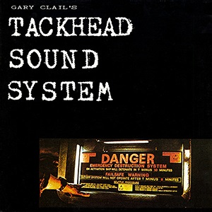 <i>Tackhead Tape Time</i> 1987 studio album by Gary Clails Tackhead Sound System