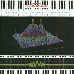 <i>The Soundhouse</i> 1983 compilation album by BBC Radiophonic Workshop