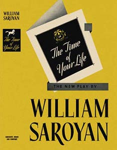 <i>The Time of Your Life</i> play by William Saroyan