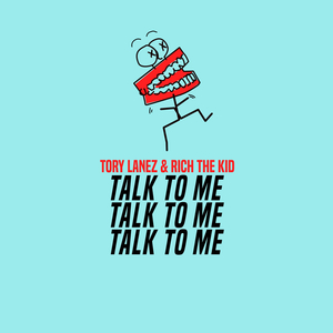 Talk to Me (Tory Lanez and Rich the Kid song) - Wikipedia