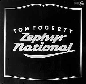 Tom Fogerty - Zephyr National