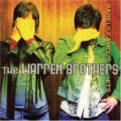 <i>Barely Famous Hits</i> 2005 compilation album by The Warren Brothers