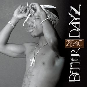 <i>Better Dayz</i> 2002 studio album by 2Pac