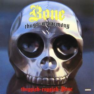 Thuggish Ruggish Bone 1994 single by Bone Thugs-n-Harmony
