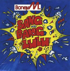 File:Boney M. - Bang Bang Lulu (1986 single).jpg