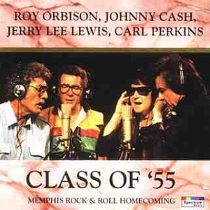 <i>Class of 55</i> 1986 studio album by Johnny Cash, Jerry Lee Lewis, Roy Orbison and Carl Perkins