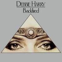 Backfired 1981 single by Debbie Harry