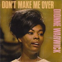 Dont Make Me Over (song) 1962 single by Dionne Warwick