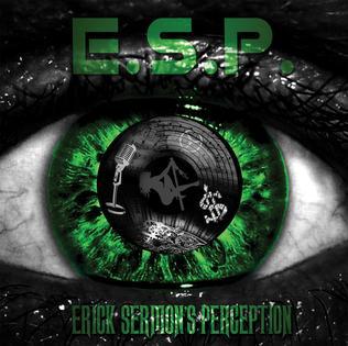 E S P  (Erick Sermon's Perception) - Wikipedia