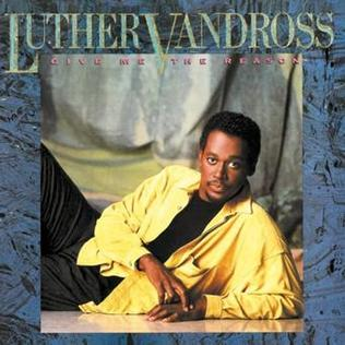 <i>Give Me the Reason</i> (Luther Vandross album) 1986 studio album by Luther Vandross