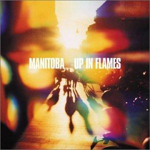 <i>Up in Flames</i> (album) 2003 studio album by Manitoba