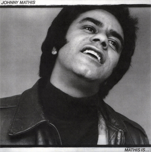 <i>Mathis Is...</i> 1977 studio album by Johnny Mathis