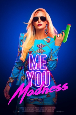 Picture of a movie: Me, You, Madness
