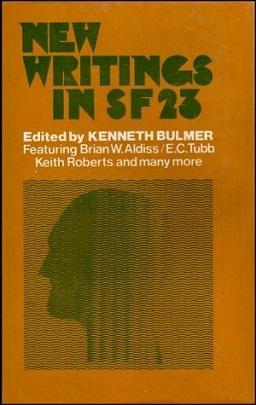 <i>New Writings in SF 23</i> book by Kenneth Bulmer