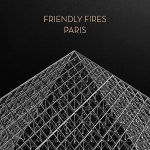 Paris Friendly Fires Song Wikipedia