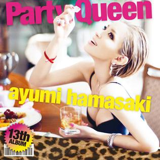 ¿Cual es tu álbum favorito de Ayumi Hamasaki? Party_Queen_CD_only_cover