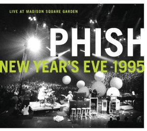 Phish new year 39 s eve 1995 live at madison square garden - Phish madison square garden tickets ...