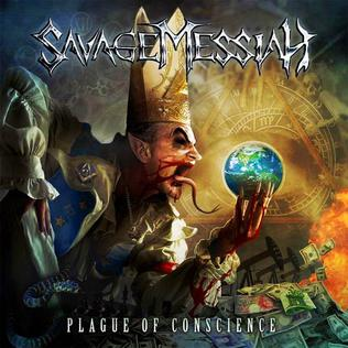 <i>Plague of Conscience</i> 2012 studio album by Savage Messiah