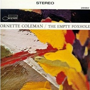 <i>The Empty Foxhole</i> album by Ornette Coleman
