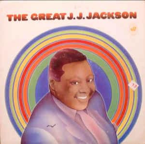 <i>The Great J. J. Jackson</i> 1969 studio album by J. J. Jackson