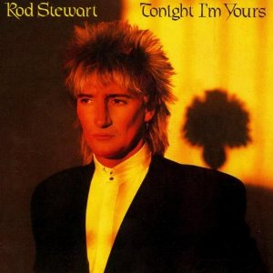 <i>Tonight Im Yours</i> 1981 studio album by Rod Stewart