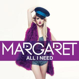 <i>All I Need</i> (Margaret EP) 2013 EP by Margaret