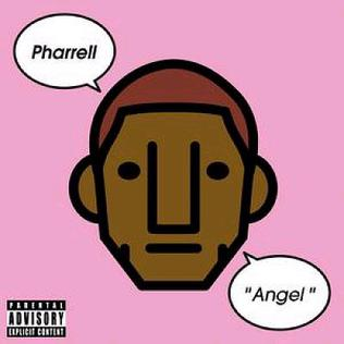 Angel (Pharrell Williams song) 2006 single by Pharrell