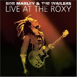 Live at the Roxy (Bob Marley & The Wailers album)