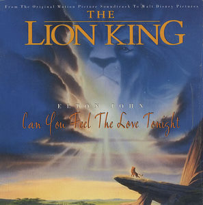 Can You Feel the Love Tonight song from Disneys The Lion King